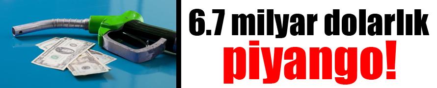 Türkiye'ye 6.7 milyar dolarlık piyango