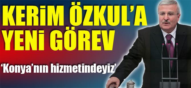 Kerim Özkul: ''Konya'nın hizmetindeyiz''