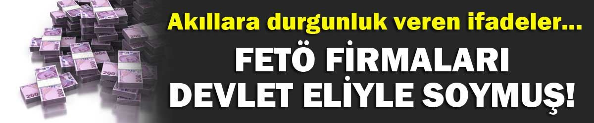 feto-firmalari-devlet-eliyle-soymus!.jpg